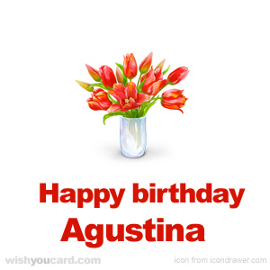 happy birthday Agustina bouquet card