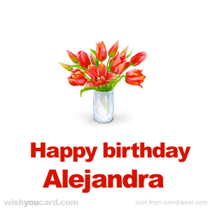 happy birthday Alejandra bouquet card