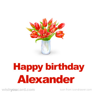 happy birthday Alexander bouquet card