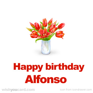 happy birthday Alfonso bouquet card