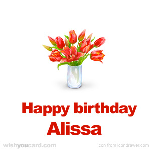 happy birthday Alissa bouquet card