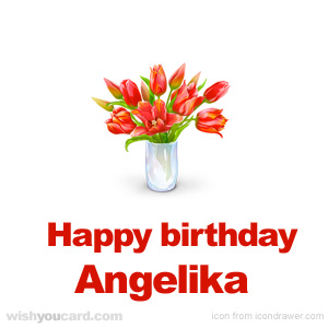 happy birthday Angelika bouquet card