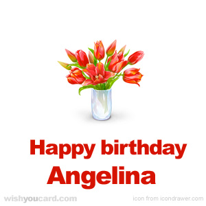 happy birthday Angelina bouquet card