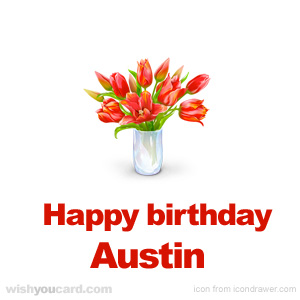 happy birthday Austin bouquet card