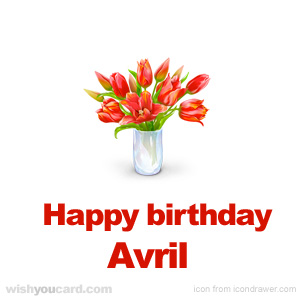 happy birthday Avril bouquet card