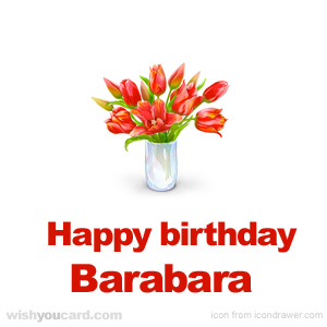 happy birthday Barabara bouquet card