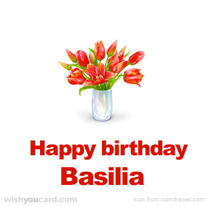 happy birthday Basilia bouquet card