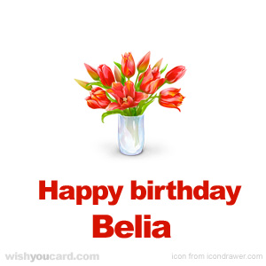 happy birthday Belia bouquet card