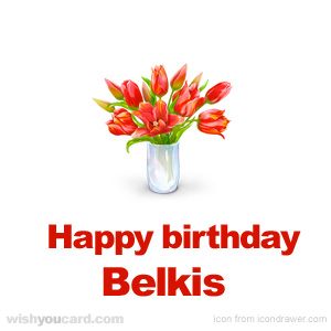 happy birthday Belkis bouquet card