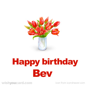 happy birthday Bev bouquet card