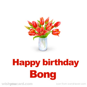 happy birthday Bong bouquet card