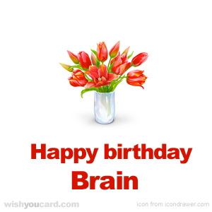 happy birthday Brain bouquet card