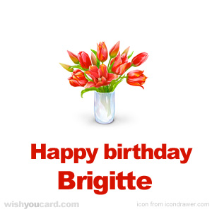 happy birthday Brigitte bouquet card