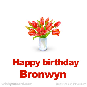 happy birthday Bronwyn bouquet card