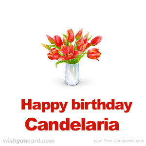 happy birthday Candelaria bouquet card
