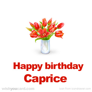 happy birthday Caprice bouquet card