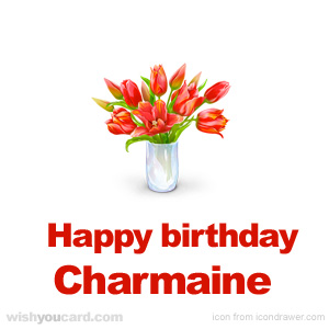 happy birthday Charmaine bouquet card