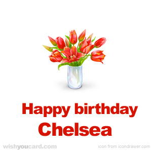 happy birthday Chelsea bouquet card