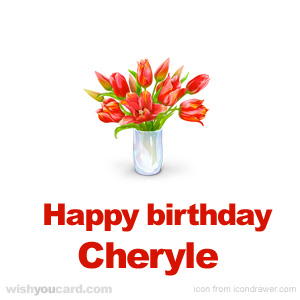 happy birthday Cheryle bouquet card
