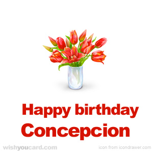 happy birthday Concepcion bouquet card