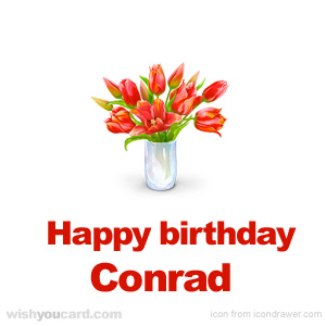happy birthday Conrad bouquet card