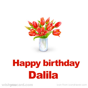 happy birthday Dalila bouquet card