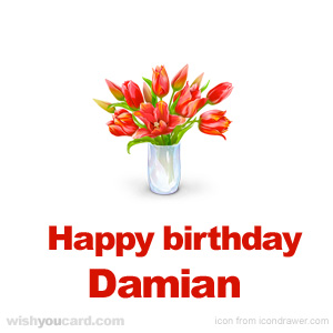 happy birthday Damian bouquet card