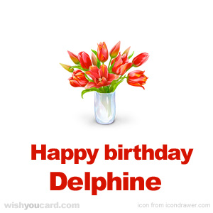 happy birthday Delphine bouquet card