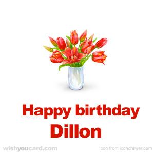 happy birthday Dillon bouquet card