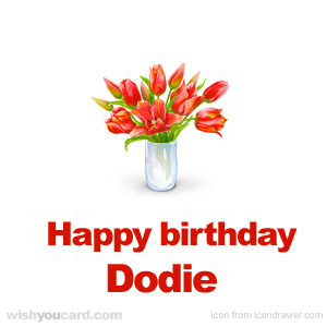 happy birthday Dodie bouquet card