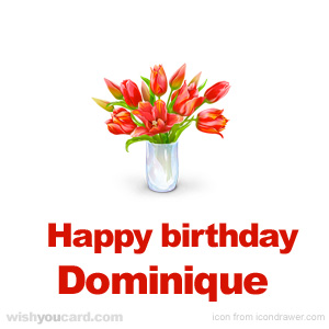happy birthday Dominique bouquet card