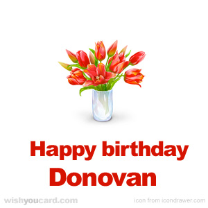 happy birthday Donovan bouquet card