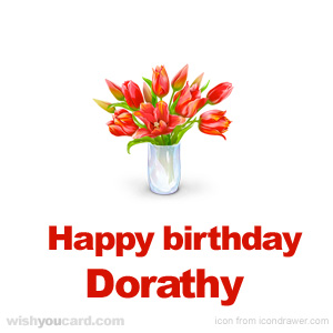 happy birthday Dorathy bouquet card