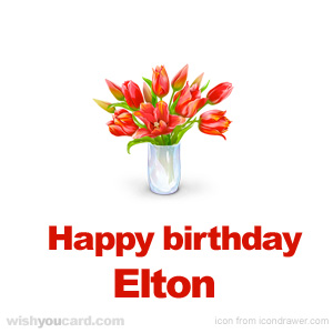 happy birthday Elton bouquet card