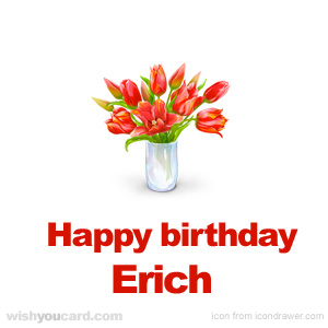 happy birthday Erich bouquet card