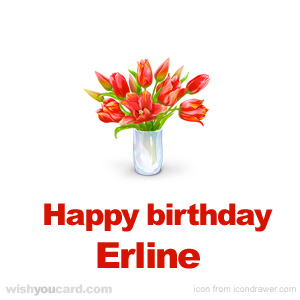 happy birthday Erline bouquet card