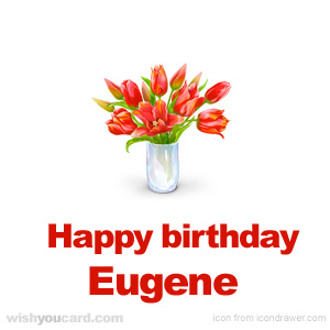 happy birthday Eugene bouquet card