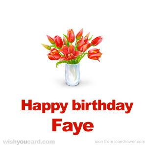 happy birthday Faye bouquet card