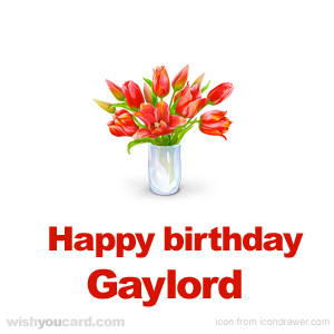 happy birthday Gaylord bouquet card