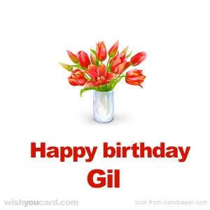 happy birthday Gil bouquet card
