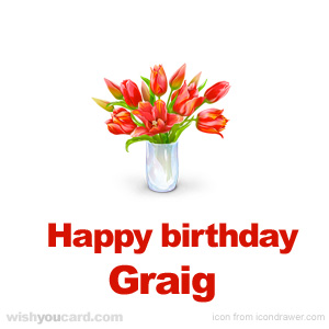 happy birthday Graig bouquet card