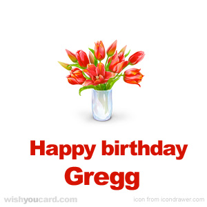 happy birthday Gregg bouquet card