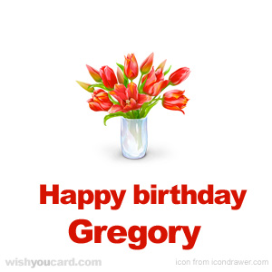 happy birthday Gregory bouquet card