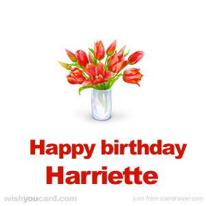 happy birthday Harriette bouquet card