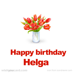 happy birthday Helga bouquet card