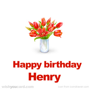 happy birthday Henry bouquet card