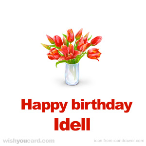 happy birthday Idell bouquet card