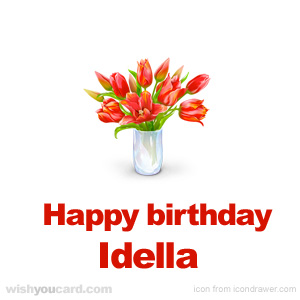 happy birthday Idella bouquet card