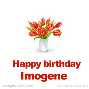 happy birthday Imogene bouquet card