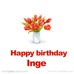 happy birthday Inge bouquet card